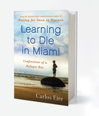 'Learning to Die In Miami' by Carlos Eire