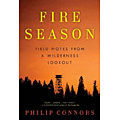 Book cover for Fire Season: Field Notes from a Wilderness Lookout, by Phillip Connors