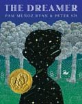 Book cover of The Dreamer by Pam Muñoz Ryan and Peter Sis