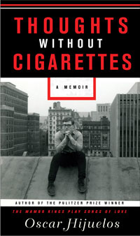 Libro: Thoughts without Cigarettes del escritor Oscar Hijuelos