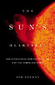 The Sun's Heartbeat, And Other Stories from the Life of the Star That Powers Our Planet, by Bob Berman
