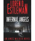 Infernal Angels book cover by by Loren D. Estleman