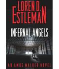 Infernal Angels book cover by by Loren D. Estleman