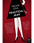 Practical Jean by Trevor Cole book cover