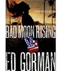 Bad Moon Rising by Ed Gorman