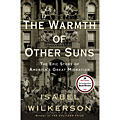 Book Review | The Warmth of Other Suns: The Epic Story of America's Great Migration