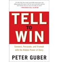 Tell to Win, by Peter Guber