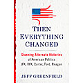 Cover of *Then Everything Changed* by Jeff Greenfield