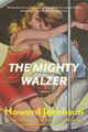 The Mighty Walzer, by Howard Jacobson