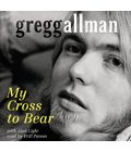 Gregg Allman memoir My Cross to Bear