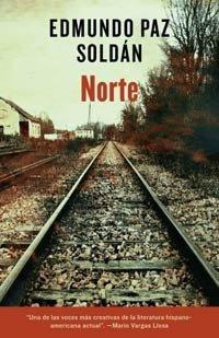 Portada del libro Norte de Edmundo Paz Soldán.