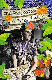 El libro secreto de Frida Kahlo