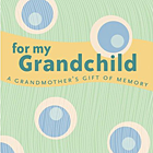 For My Grandchild