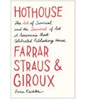 Hothouse by Boris Kachka, Summer Book Recommendations (Courtesy Simon & Schuster)