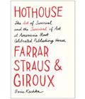 Hothouse by Boris Kachka, Summer Book Recommendations (Courtesy Simon & Schuster)