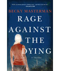 Rage Against the Dying by Becky Masterman, Summer Book Recommendations (Courtesy Gale Group)