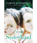 Sisterland by Curtis Sittenfeld, Summer Book Recommendations (Courtesy Random House Publishing Group)