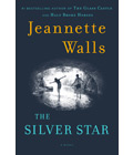 The Silver Star by Jeannette Walls, Summer Book Recommendations (Courtesy Scribner)