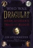 'Who Was Dracula?: Bram Stoker's Trail of Blood' by Jim Steinmeyer (Courtesy Tarcher Books/Penguin Group (USA)