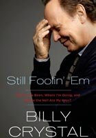 Still Foolin' 'Em by Billy Crystal (Courtesy MacMillan)