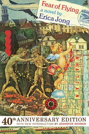 Fear of Flying by Erica Jong, 40th anniversary edition bookcover.