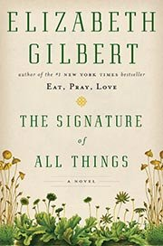 Elizabeth GIlbert's new book, The Signature Of All Things (courtesy of Viking)