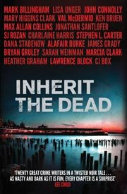 Inherit the Dead by multiple authors (Courtesy Simon & Schuster)
