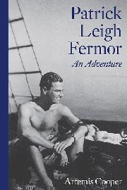 Patrick Leigh Fermor: An Adventure by Artemis Cooper (Courtesy New York Review Books