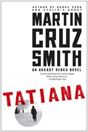 Tatiana by Martin Cruz Smith (Courtesy Simon & Schuster)