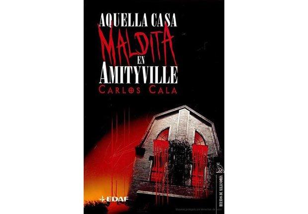 Portada del libro, Aquella Casa Maldita en Amityville - Género de horror y espanto - Traducciones y publicaciones en español - Halloween