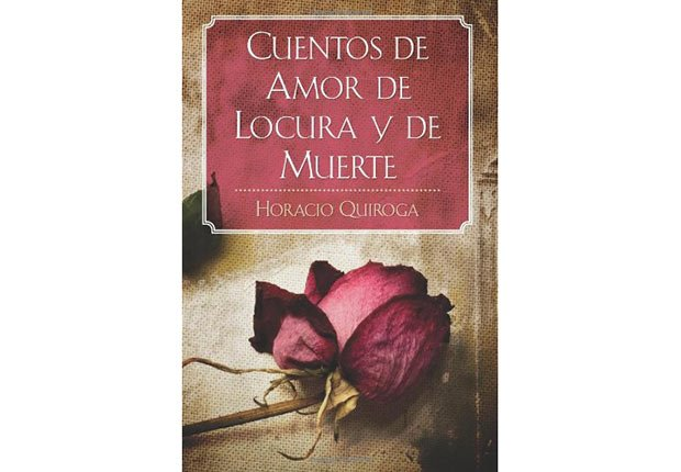 Portada del libro, Cuentos de Amor de Locura y de Muerte - Género de horror y espanto - Traducciones y publicaciones en español - Halloween
