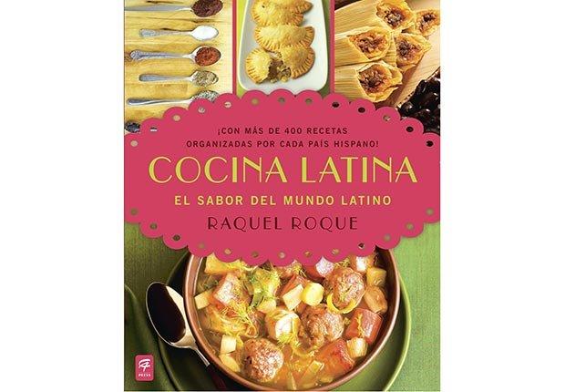 Cocina Latina: El sabor del mundo latino - Libros para las fiestas de fin de año