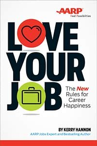Love Your Job AARP Rules Career Happiness Book