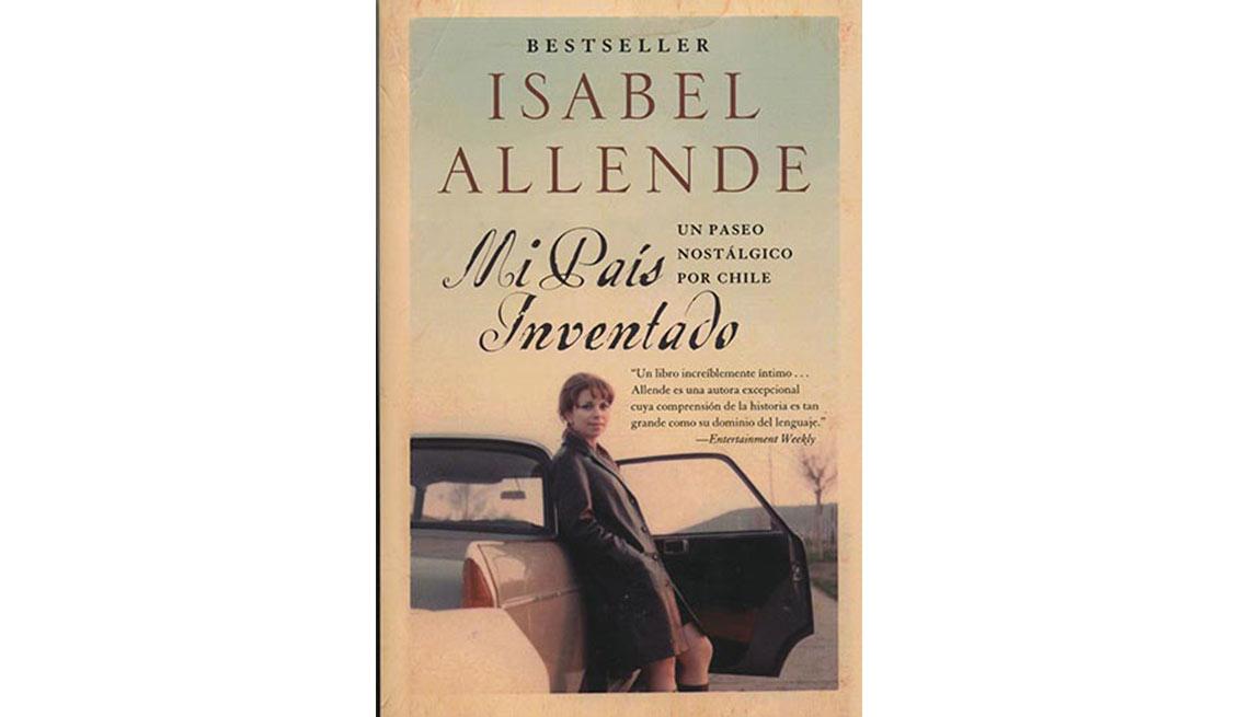 Portada del libro Mi país inventado de Isabel Allende - Autores recomendados de la literatura en español