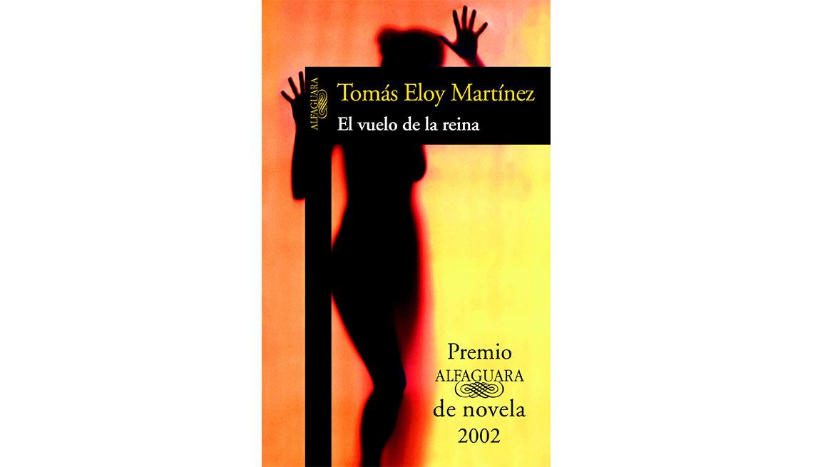 Portada del libro El vuelo de la reina de Tomás Eloy Martínez - Autores recomendados de la literatura en español