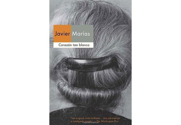 Portada del libro Corazón tan blanco de Javier Marías - Autores recomendados de la literatura en español