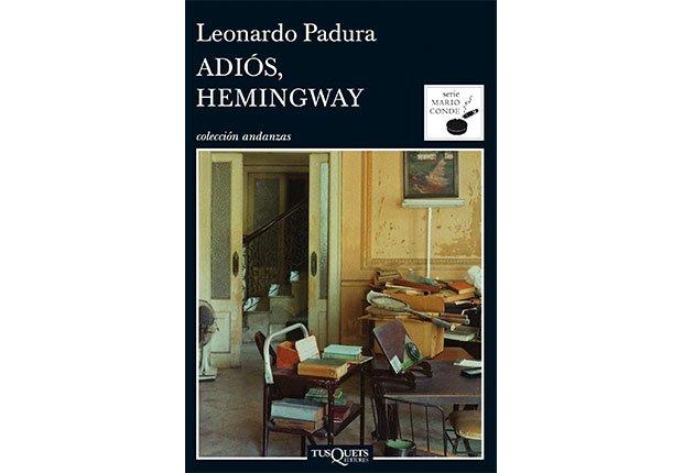 Portada del libro Adiós Hemingway de Leonardo Padura - Autores recomendados de la literatura en español