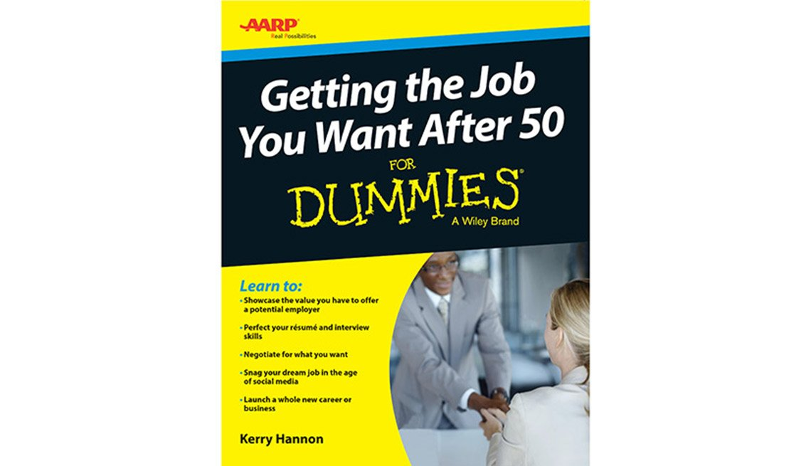 How To Get The Job You Want After 50 For Dummies  How To Get The Job You Want
