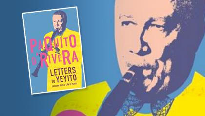 Portada del libro Letters to Yeyito del músico y escritor Paquito D'Rivera
