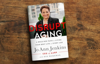 Jo Ann Jenkins, 'Disrupt Aging'
