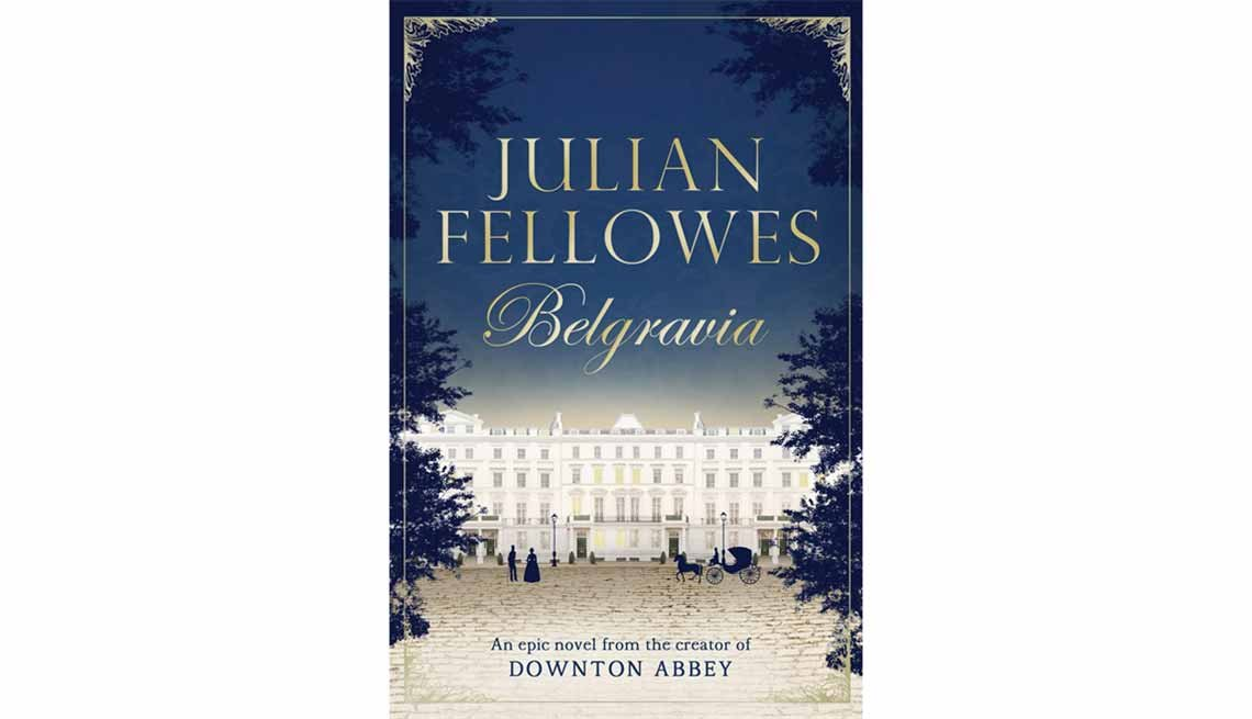 'Belgravia: Episode 1: Dancing into Battle' by Julian Fellowes