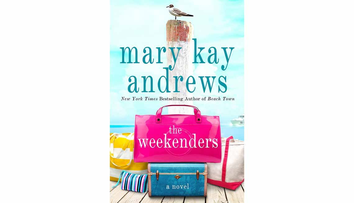 'The Weekenders' by Mary Kay Andrews