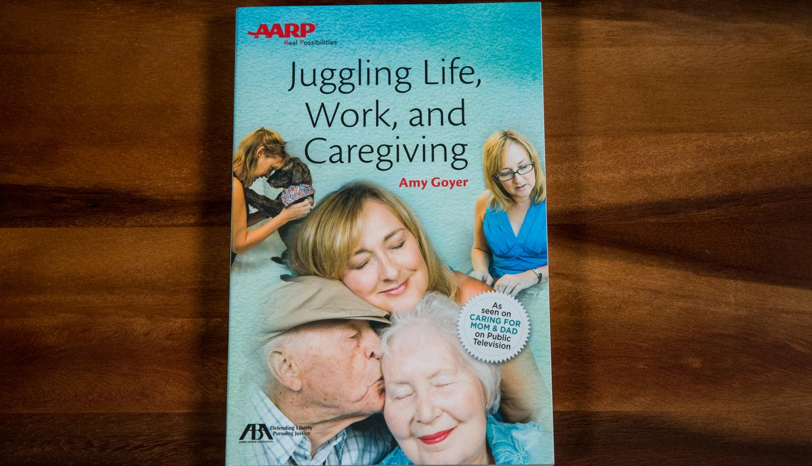 Juggling Life, Work, and Caregiving, AARP Books