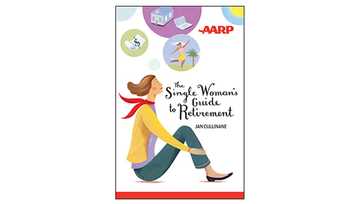 The Single Women's Guide to Retirement