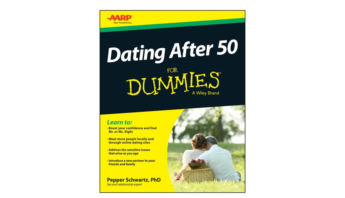 Dating After 50 for Dummies by Pepper Schwartz