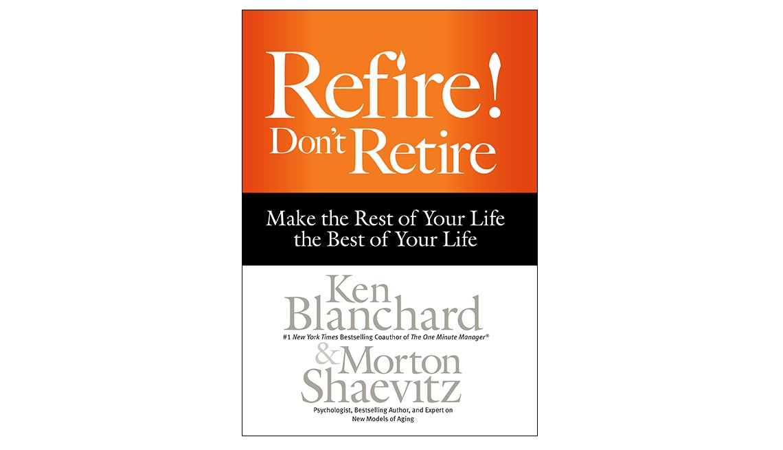 Refire! Don't Retire book cover