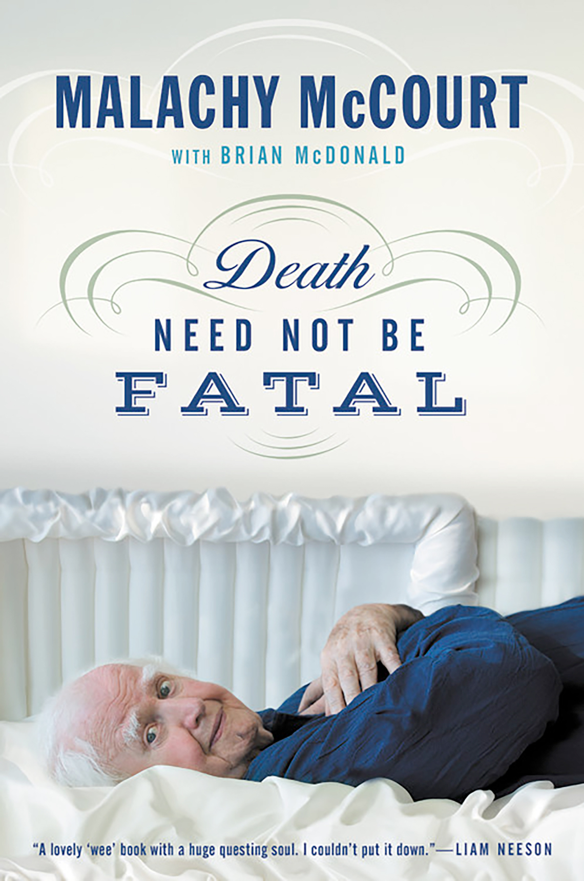 Death Need not be Fatal, by Malachy McCourt with Brian McDonald