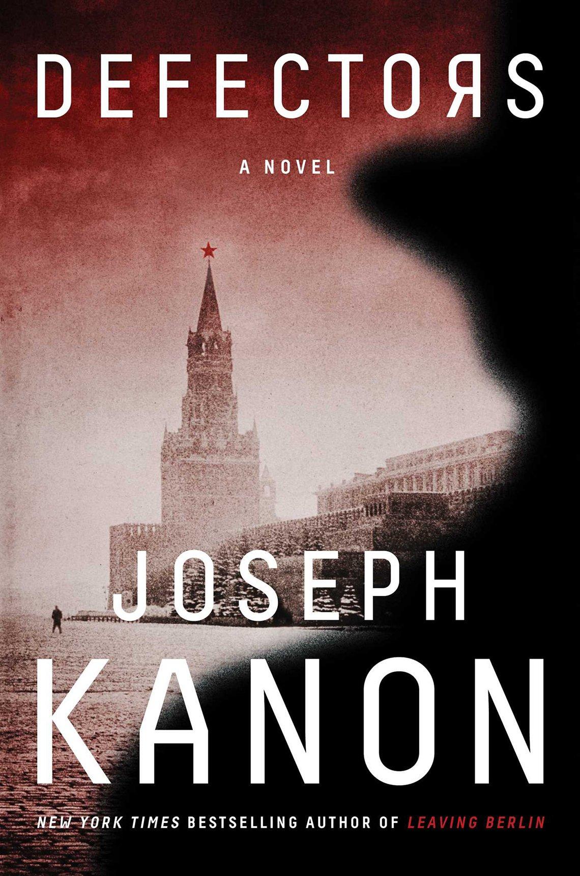 Defectors, by Joseph Kanon