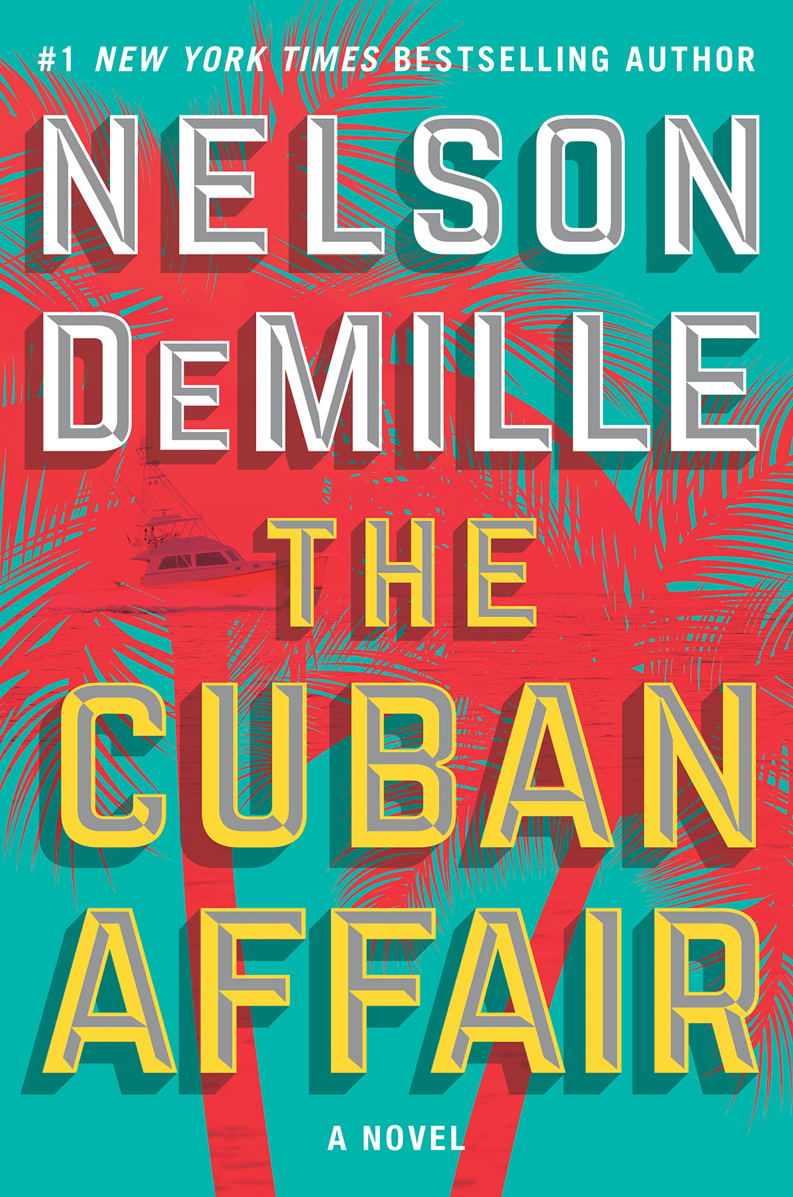 'The Cuban Affair' by Nelson DeMille