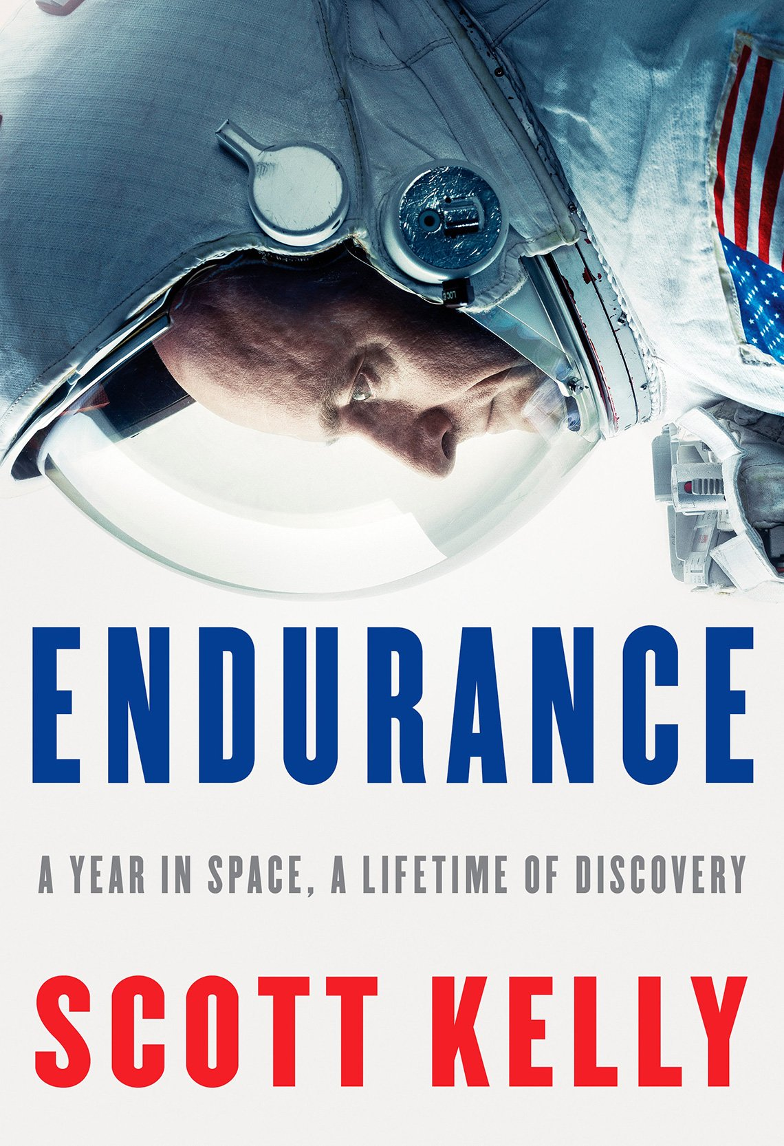 'Endurance: A Year in Space, A Lifetime of Discovery' by Scott Kelly